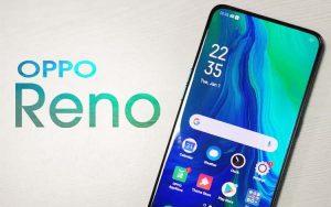 Spesifikasi, kekurangan dan kelebihan Oppo Reno