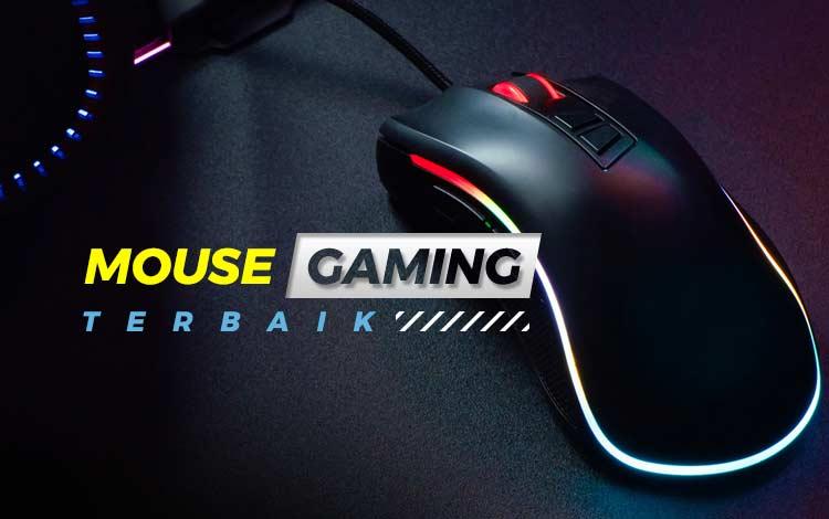 10 Mouse Gaming Terbaik Dan Paling Recommended