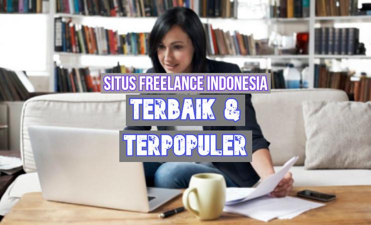 Situs Freelance Indonesia Terbaik Incaran Para Freelancer!