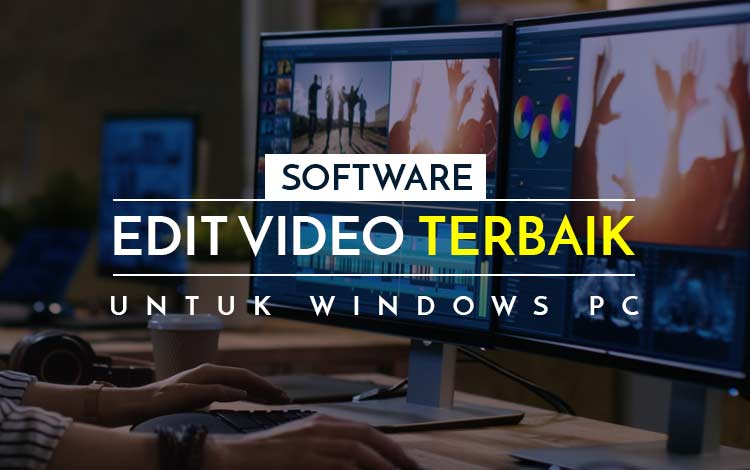 Software edit video terbaik untuk Windows PC