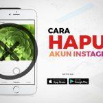 Cara Menghapus Akun Instagram di Aplikasi dan Website