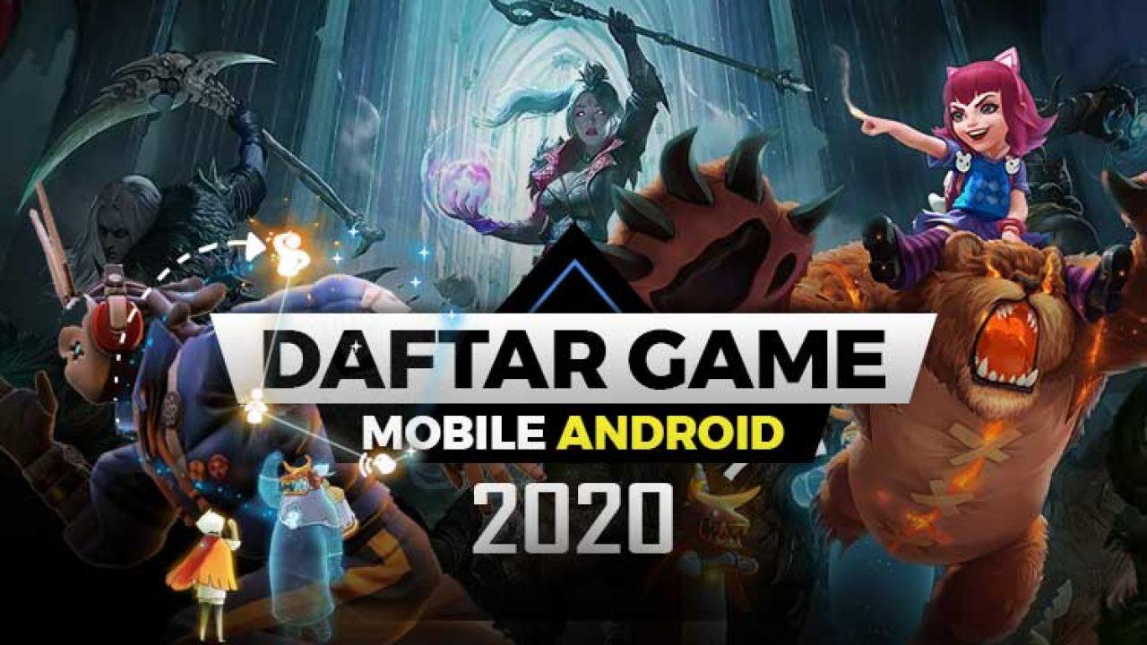 Game Mobile Android Terbaik Wajib Kamu Mainkan di Tahun 2020