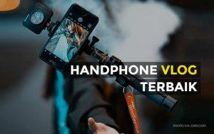 Handphone vlog terbaik