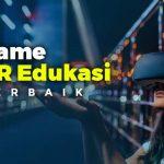 Bikin Nagih! 7 Game VR Edukasi Terbaik Steam dan Oculus PC