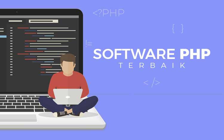 Belajar Jadi Programmer? Coba 5 Software Coding PHP Terbaik Ini!