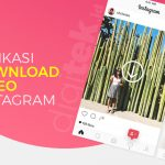 6 Aplikasi Download Video Instagram Terbaik