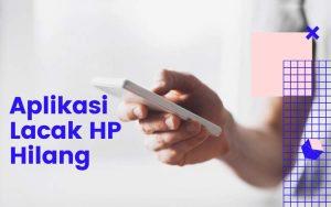 Aplikasi pelacak HP hilang terbaik