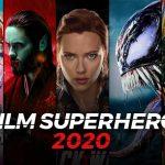 8 Film Superhero Yang Akan Rilis 2020! Awasin Terus!