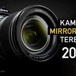10 Kamera Mirrorless Terbaik di 2020