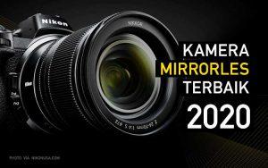 Kamera mirrorless terbaik 2020