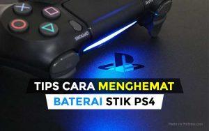 Tips cara menghemat baterai stik PS4