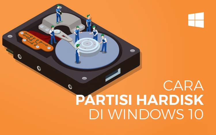 Cara Partisi Hardisk Windows 10 Terlengkap 2020!