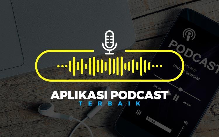 Aplikasi Podcast Terbaik Android Dan Ios Free Dan Paid Viral