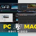 Edit Video di PC vs Mac, Mana Yang Lebih Bagus?