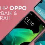 10 HP Oppo Terbaik 2020 dan Murah di Bawah 2 Juta