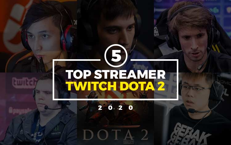 Twitch Dota 2 Update! Streamer Terbaik Edisi Maret 2020