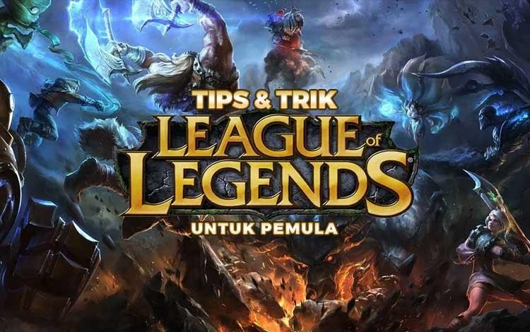 League of Legends Mobile: Tips dan Trik untuk Pemula 2020