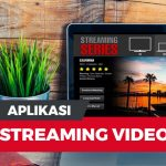 12 Aplikasi Streaming Film Dan Video Terbaik 2020