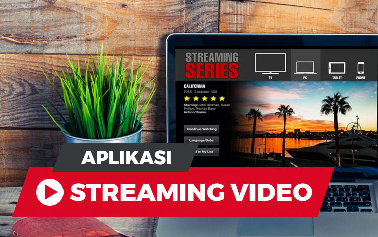 Aplikasi streaming video terbaik