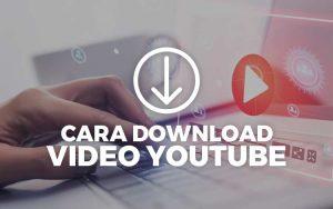 Cara download video dari YouTube di PC dan Android