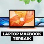 Laptop MacBook Dengan Rating Dan Spesifikasi Terbaik 2020