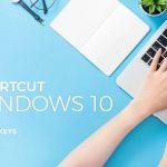 Shortcut Windows 10: 60 Hot Keys Untuk Mempercepat Pekerjaan