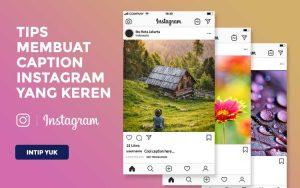 Tips membuat caption instagram yang keren