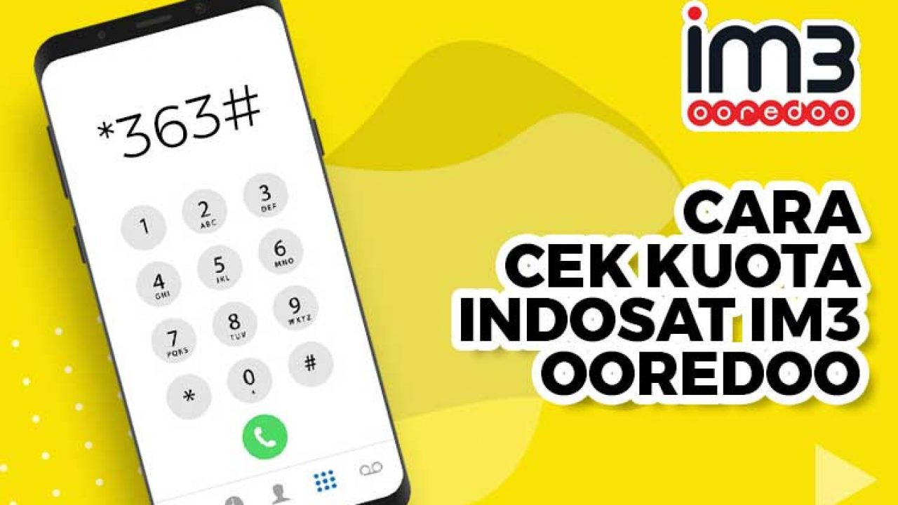 Cara Cek Kuota Indosat Im3 Ooredoo Dan Masa Aktif Digitek Id