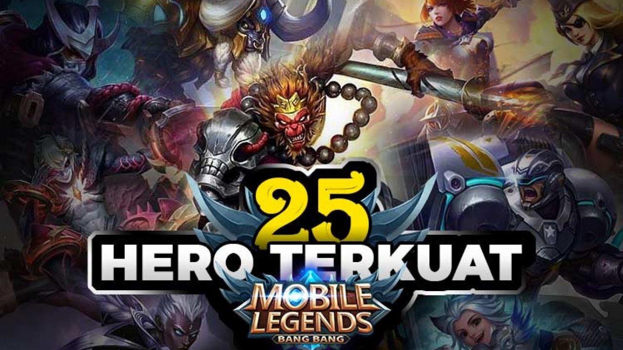 25 Hero Mobile Legends Terkuat 2020 Dijamin Win Streak Digitek Id