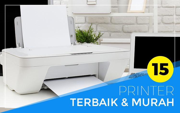 Printer Murah Dengan Kualitas Terbaik Dibawah 1 Juta! Bisa Scan Juga Loh!