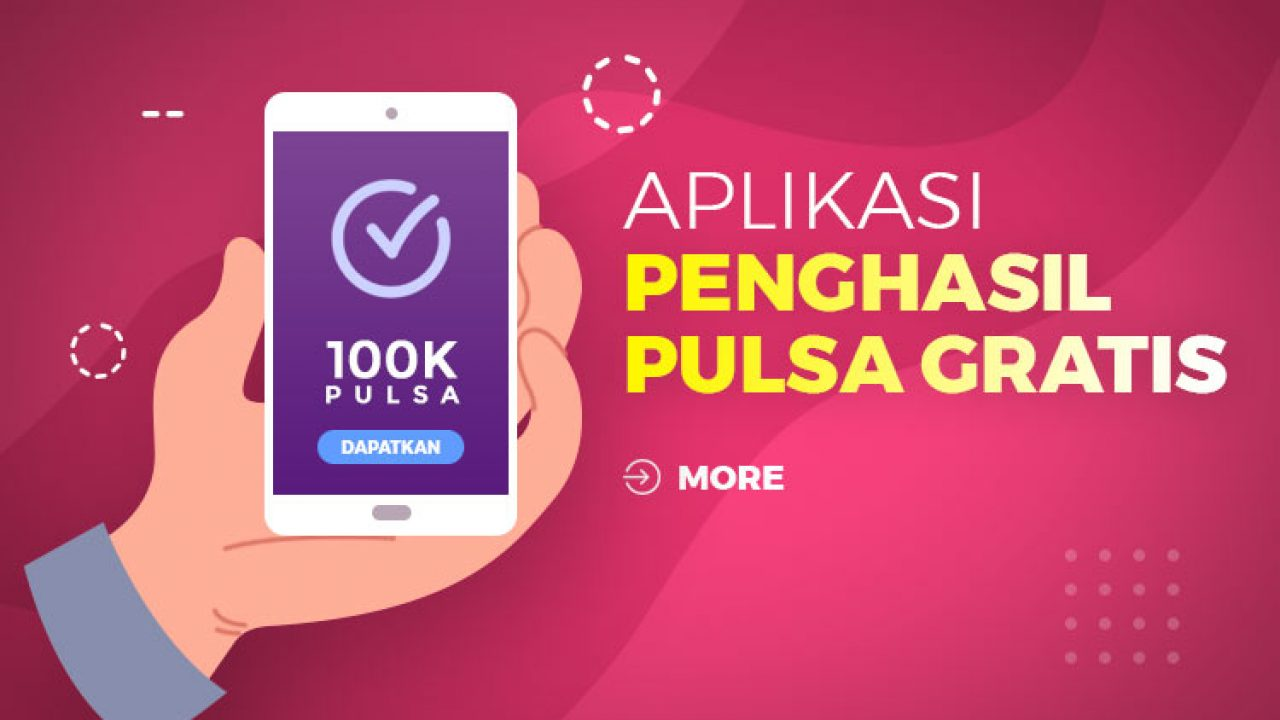 20 Aplikasi Penghasil Pulsa Gratis Paling Legit 2020 Panen Tiap Hari