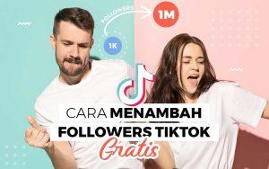 Cara menambah follower tik tok gratis