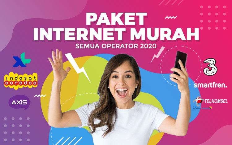 Paket Internet Murah Semua Operator 2020!