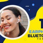 15 Earphone Bluetooth Terbaik Paling Murah 2020!