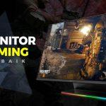 Rekomendasi Monitor Gaming Terbaik Tanpa Cacat (2020)