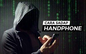 Cara sadap handphone