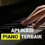 Aplikasi Piano Terbaik 2020 Untuk Belajar Otodidak!