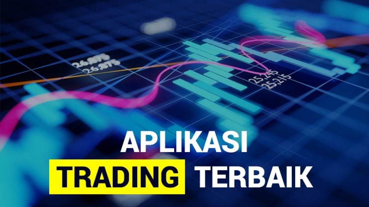 11 Aplikasi Trading Indonesia Paling Menguntungkan Update 2020