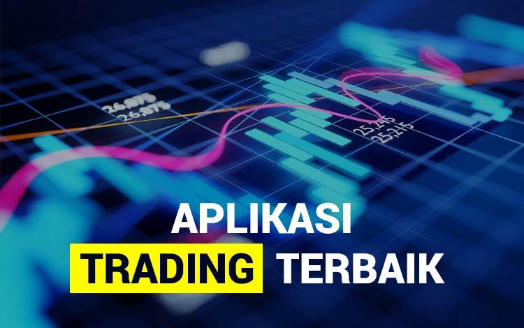 Aplikasi Trading Indonesia Terbaik Dan Paling Menguntungkan!