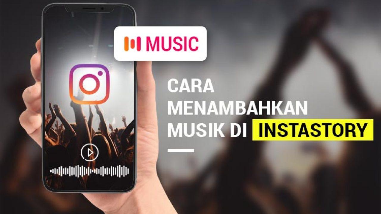 3 cara menambahkan musik di instagram