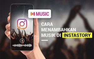 Cara menambahkan musik di InstaStory