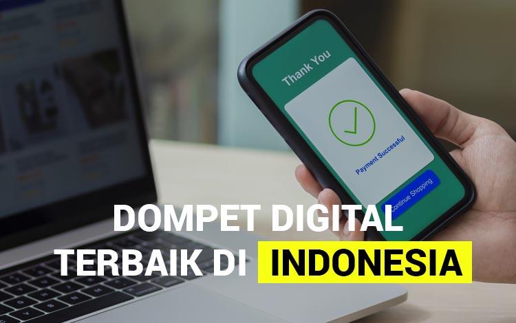 10 Dompet Digital Terbaik di Indonesia 2020