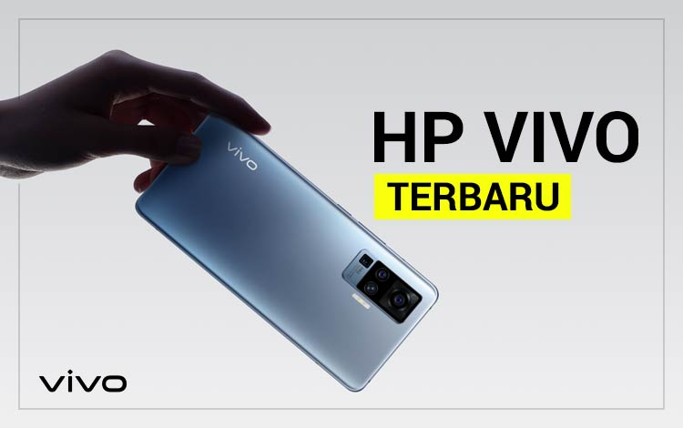 15 HP Vivo Terbaru Lengkap Dengan Spesifikasi dan Harga