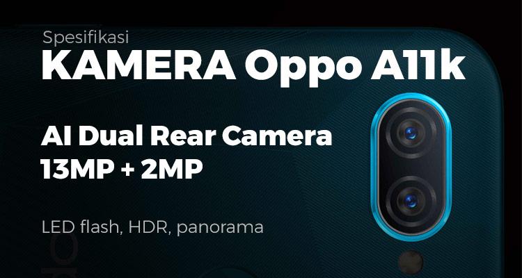 Spesifikasi kamera Oppo A11k