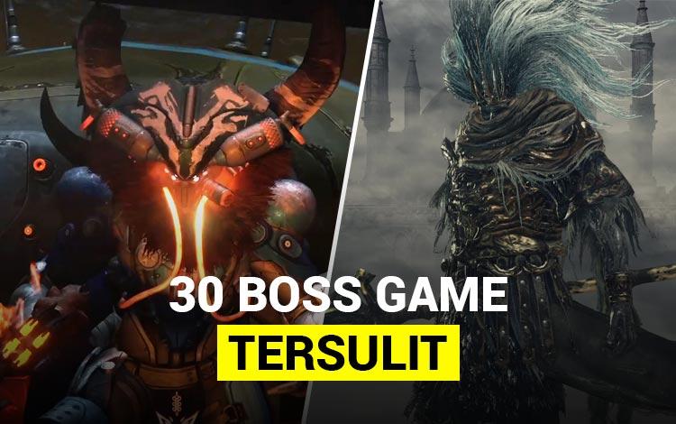 Level Advanced! 30 Boss Game Paling Sulit Dikalahkan