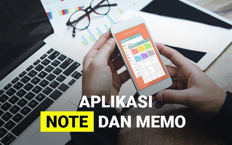 15 Aplikasi Note dan Memo Terbaik Untuk Android 2021