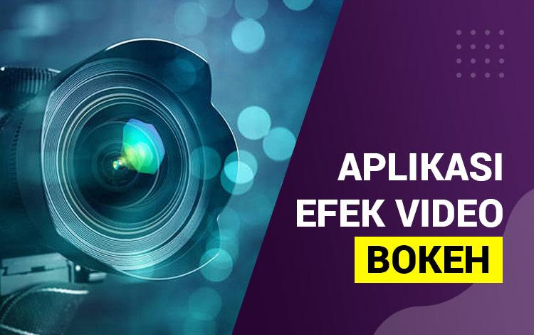 Aplikasi efek video bokeh