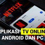 Aplikasi TV online terbaik Android dan PC
