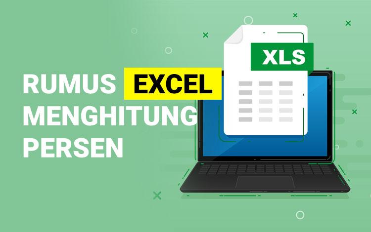 Rumus Excel Menghitung Persen Yang Mudah Untuk Pemula