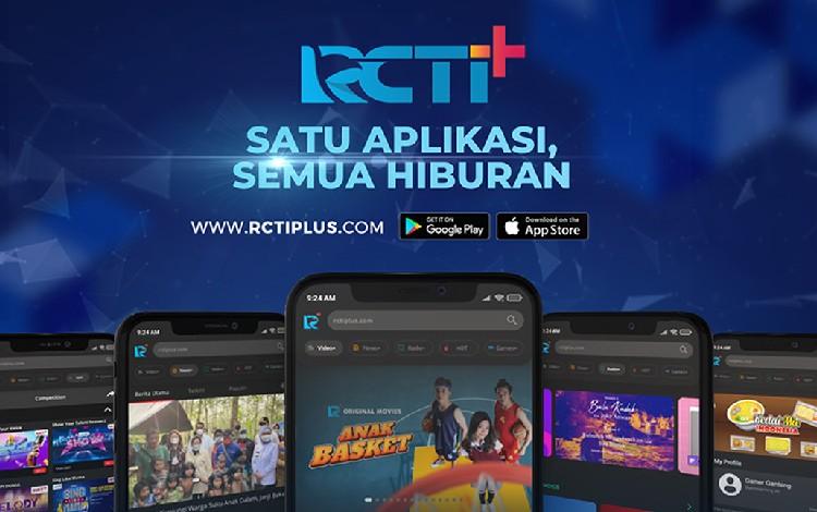 RCTI+ Satu Aplikasi Semua Hiburan